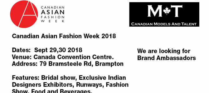 Fashion RunWay Brand Ambassadors for Canadian Asian Fashion Week 2018